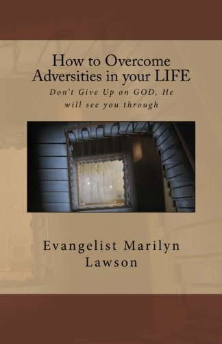 How to Overcome Adversities in your LIFE: With God All Things Are Possible]()