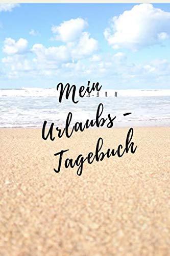 Mein Urlaubs - Tagebuch: Notizbuch A5 liniert mit Punkten Dot Grid (6x9) für die Reise, den Strand-Urlaub / modisches Tagebuch und Logbuch 108 Seiten (German Edition) (Vision Sonnenbrille)