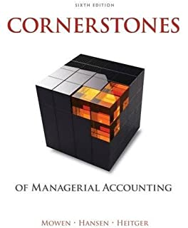 Managerial accounting the cornerstone of business decision making cornerstones of managerial accounting fandeluxe Choice Image