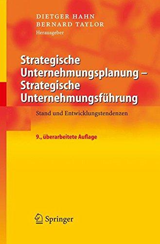 Strategische Unternehmungsplanung - Strategische Unternehmungsführung: Stand und Entwicklungstendenzen Gebundenes Buch – 2. November 2005 Dietger Hahn Bernard Taylor Springer 3540235752