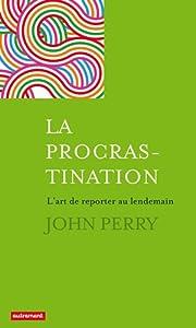 vignette de 'La procrastination (John Perry)'