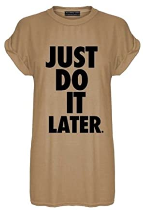 0fbb8965f3767 New Womens Sports Just Do It Later Baggy Oversize Turn up Sleeve T Shirt  Ladies Plus