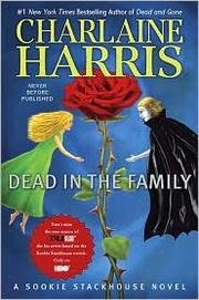 Charlaine Harris's Dead in the Family (Sookie Stackhouse, Book 10) (Hardcover) (2010) pdf