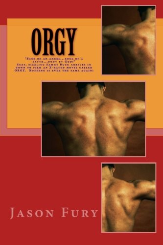 Orgy: How to Make a PG-rated Movie called Orgy (Volume - Black Orgy