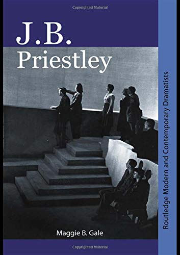 Download J.B. Priestley (Routledge Modern and Contemporary Dramatists) PDF
