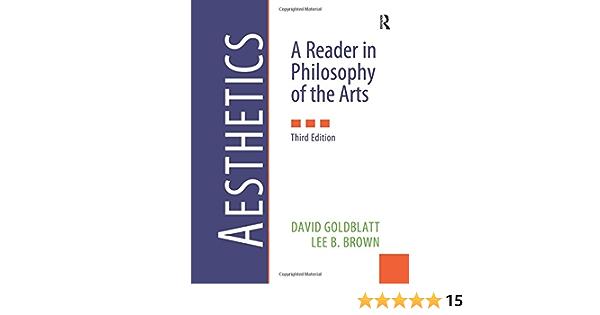 Amazon Com Aesthetics 3rd Edition 9780205017034 Goldblatt David Brown Lee B Books