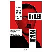 Hitler Kitabı: Hitler'in İki Yaverinin Sorgularından Elde Edilen Bilgilerle Stalin İçin Hazırlanan Gizli Dosya