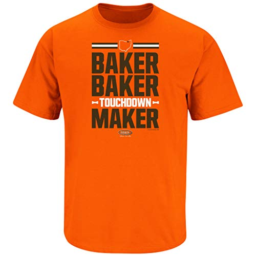 Cleveland Football Fans. Baker Baker Touchdown Maker Orange T-Shirt (Sm-5x) (Short Sleeve, Large)