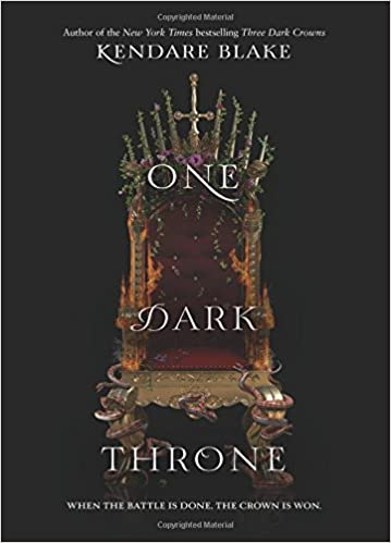 Amazon.com: One Dark Throne (Three Dark Crowns) (9780062385468): Blake,  Kendare: Books