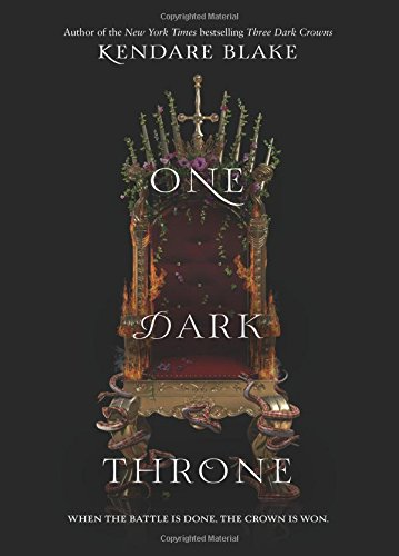 One Dark Throne: Amazon.ca: Blake, Kendare: Books
