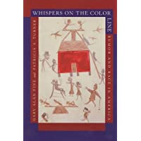Whispers on the Color Line: Rumor and Race in America