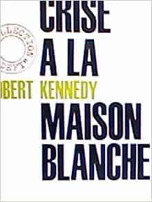 Una Respuesta a la Revolución Latinoamericana: Robert Kennedy: Amazon