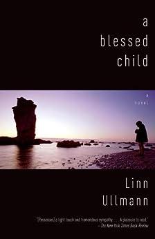 A Blessed Child by [Ullmann, Linn]