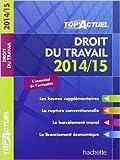 Top'Actuel Droit du travail 2014-2015 de Susana Lopes-Dos Santos ( 26 février 2014 )