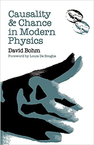 Amazon Com Causality And Chance In Modern Physics 9780812210026