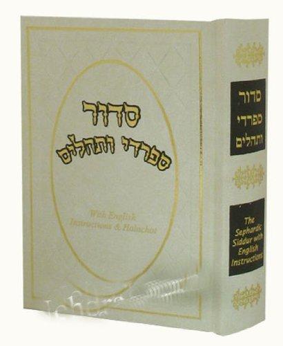 Download Sephardic Siddur & Tehilim with English Instructions & Halachot ebook