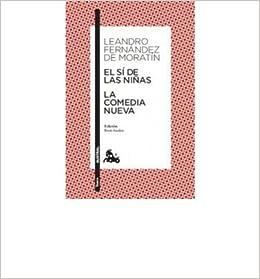Book EL SI DE LAS NI?AS / LA COMEDIA NUEVA(9788467033472) (Paperback)(Spanish) - Common