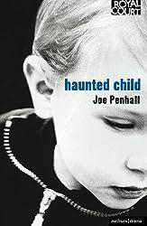 Haunted Child (Modern Plays)