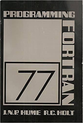 Book Programming Fortran 77: A Structured Approach