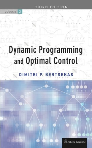 Dynamic Programming and Optimal Control, Vol. II