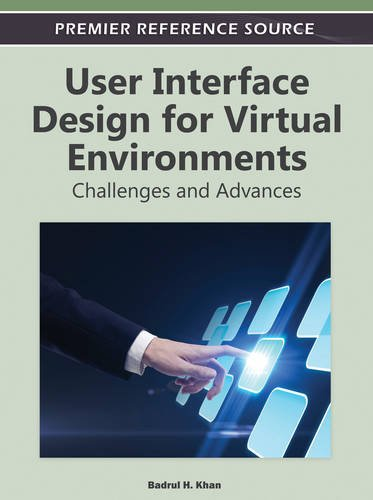 User Interface Design for Virtual Environments: Challenges and Advances