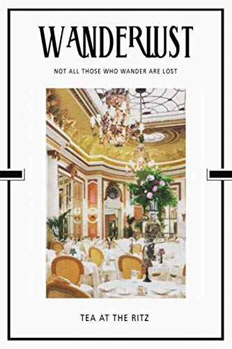 Tea at the Ritz: British Afternoon Tradition London 2020 Planner Calendar Organizer Daily Weekly Monthly (London Afternoon Christmas Tea Day)