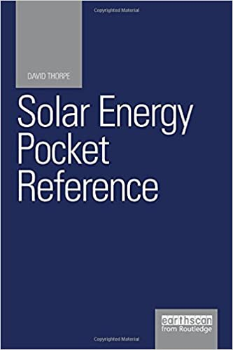 Solar Energy Pocket Reference By David Thorpe