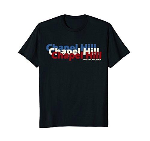 - Chapel Hill North Carolina T Shirt Patriotic NC Repeat