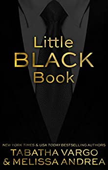 Little Black Book (The Black Trilogy 1) by [Vargo, Tabatha, Andrea, Melissa]