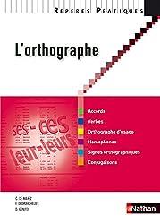 Reperes Pratiques: L'Orthographe