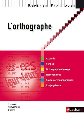 L'orthographe (Anglais) Broché – 25 mars 2010 Christian De Marez Francis Desmarchelier Danièle Gonifei Claude Bouthier