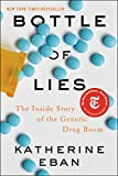 Bottle of Lies: The Inside Story of the Generic