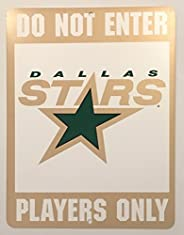 "Dallas Stars ""Do Not Enter Players Only"" 8"" x 13&qu"