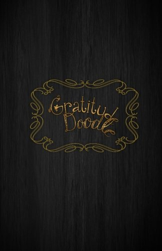 Download Gratitude Doodle Journal - Black Wood Cover: The 1 minute-a-day that can change your life pdf