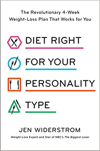 Diet Right for Your Personality Type: The Revolutionary 4