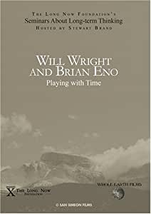 Will Wright and Brian Eno: Playing with Time