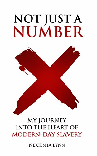 Not just a number my journey into the heart of modern day slavery not just a number my journey into the heart of modern day slavery by fandeluxe Image collections
