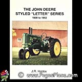 The John Deere Styled Letter Series, 1939 to 1952