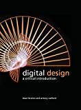 Digital Design: A Critical Introduction by Dean Bruton (2012-12-01)