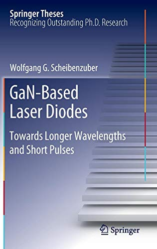 GaN-Based Laser Diodes: Towards Longer Wavelengths and Short Pulses (Springer Theses)