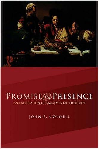 Download ebøger gratis litteratur Promise and Presence: An Exploration of Sacramental Theology PDF