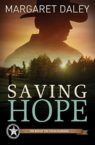 Saving Hope (The Men of the Texas Rangers Book 1) cover