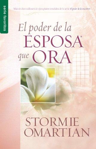Poder de La Esposa Que Ora, El: Power of a Praying Wife the