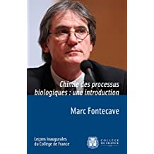 Chimie des processus biologiques: une introduction (Leçons inaugurales) (French Edition)