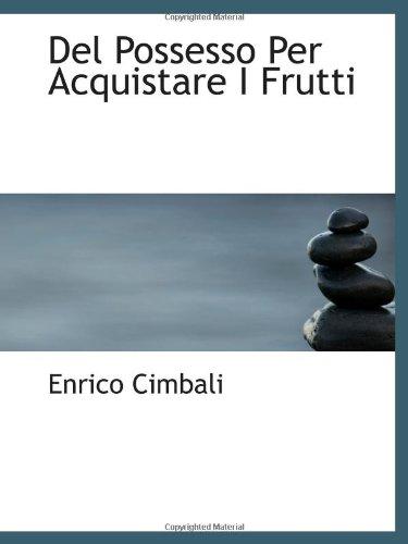 Del Possesso Per Acquistare I Frutti, used for sale  Delivered anywhere in Canada
