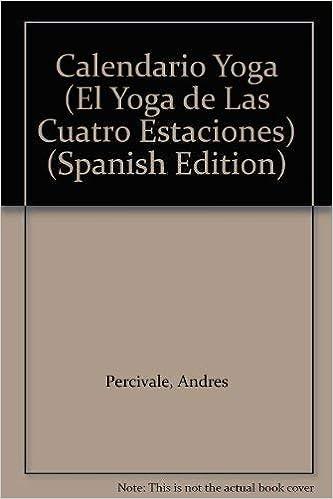 Calendario Yoga (El Yoga de Las Cuatro Estaciones): Amazon ...