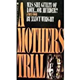 Mother's Trial, A