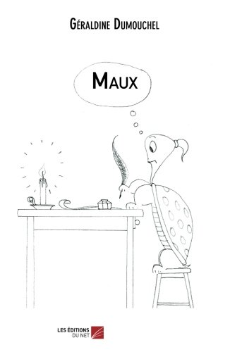 Read Online Maux (French Edition) pdf