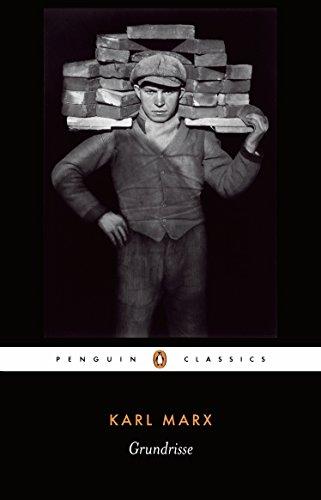 Grundrisse: Foundations of the Critique of Political Economy (Penguin Classics)
