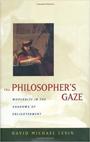 The philosophers gaze modernity in the shadows of enlightenment the philosophers gaze modernity in the shadows of enlightenment 1st edition kindle edition fandeluxe Choice Image